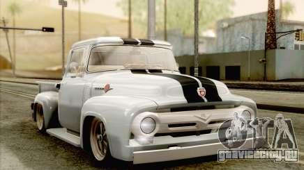 Ford F100 1956 для GTA San Andreas