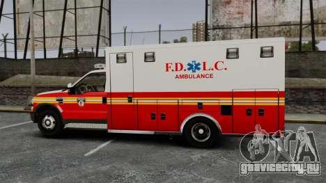 Ford F-250 Super Duty FDLC Ambulance [ELS] для GTA 4 вид слева