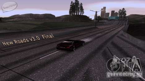 New Roads v3.0 Final для GTA San Andreas