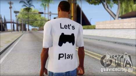 Lets Play T-Shirt для GTA San Andreas второй скриншот