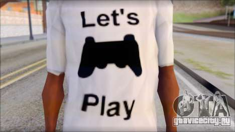 Lets Play T-Shirt для GTA San Andreas третий скриншот