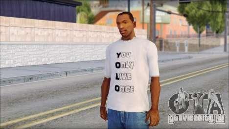 YOLO T-Shirt для GTA San Andreas