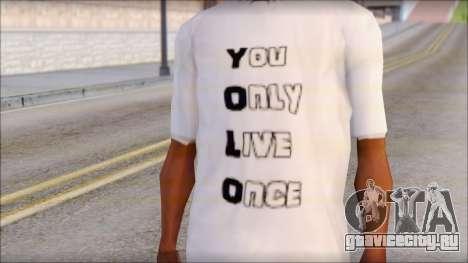 YOLO T-Shirt для GTA San Andreas третий скриншот