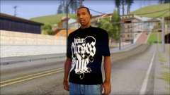 Your Curses Die Fan T-Shirt для GTA San Andreas