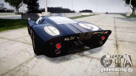 Ford GT40 Mark IV 1967 PJ Campbell 5 для GTA 4 вид сзади слева