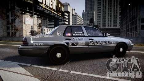 Ford Crown Victoria Sheriff K-9 Unit [ELS] pushe для GTA 4 вид слева