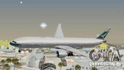 Boeing 777-300ER Cathay Pacific Airways v1 для GTA San Andreas