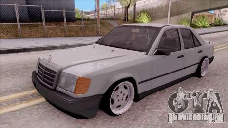 Mercedes Benz E200 W124 Stance для GTA San Andreas