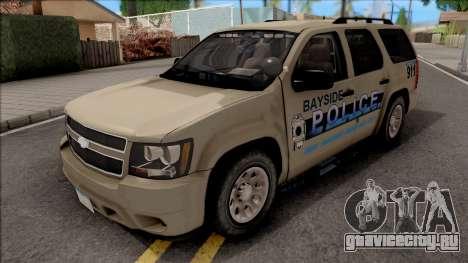 Chevrolet Tahoe Bayside Police Department 2010 для GTA San Andreas