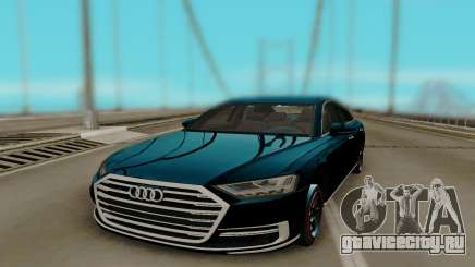 Audi A8 2018 HQ для GTA San Andreas